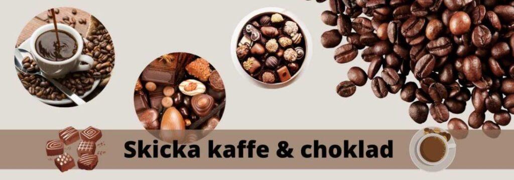 skicka kaffe och choklad
